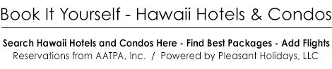 Book It Yourself  -  Hawaii Hotels and Condos